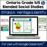 Ontario Grade 4|5 Social Studies Strand A for Use with Goo