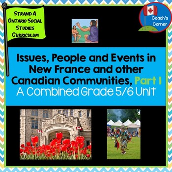 Ontario Grade 5/6 Social Studies:  Strand A Heritage and I