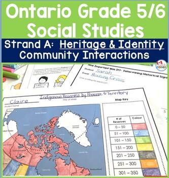 Ontario Grade 5/6 Social Studies:  Strand A Heritage and I