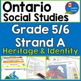 Ontario Grade 5 and 6 Social Studies   Strand A Heritage and Identity Unit