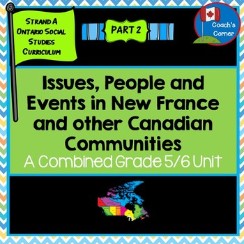 Ontario Grade 5/6 Social Studies:  Strand A Heritage and Identity Part 2
