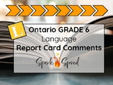 Ontario Grade 6 Language Report Card Comments