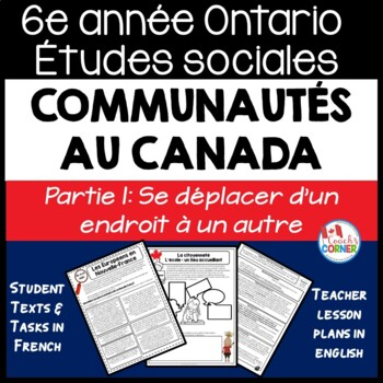 Ontario Grade 6 Social Studies:  Communities in Canada Part 1:  French Version