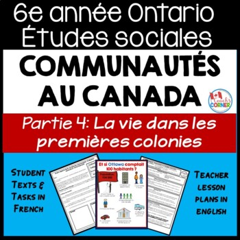 Ontario Grade 6 Social Studies: Communities in Canada Part 4 - FRENCH Version