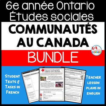 Ontario Grade 6 Social Studies:  FRENCH Communities in Canada Bundle