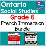 Ontario Grade 6 Social Studies Mega-Bundle - FRENCH Version