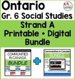 Ontario Grade 6 Strand A Social Studies   Printable + Digi