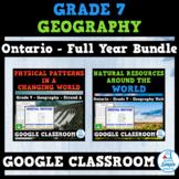 Ontario - Grade 7 - Geography - FULL YEAR BUNDLE - GOOGLE CLASSROOM
