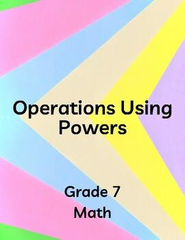 Ontario Grade 7 Math Curriculum - Operations using Powers