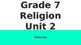 Ontario Grade 7 Religion Unit 2: Believing