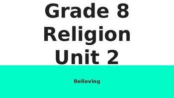 Ontario Grade 8 Unit 2 - Believing