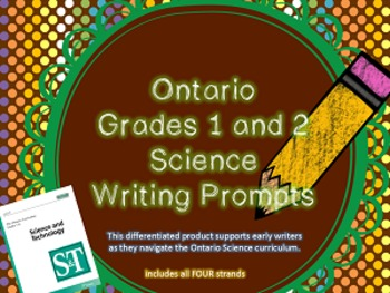 Ontario Grades 1 and 2 Science Writing Prompts - Differentiated {BUNDLE}
