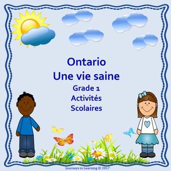 Ontario Healthy Living Grade 1--Une Vie saine première année Activités Scolaires