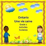 Ontario Healthy Living Grade 2--Une Vie saine 2e année Activités Scolaires