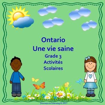 Ontario Healthy Living Grade 3--Ontario 2015 Vie saine 3e année Activités