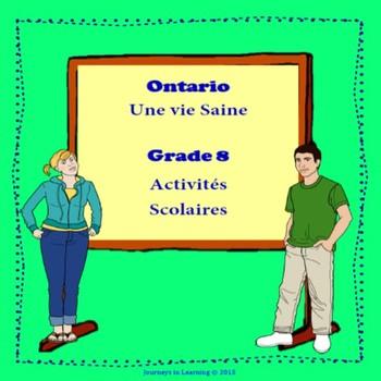 Ontario Healthy Living Grade 8--Une Vie saine 8e année Activités Scolaires