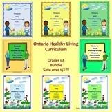 Ontario Healthy Living Grades 1-8 Curriculum Activities BUNDLE