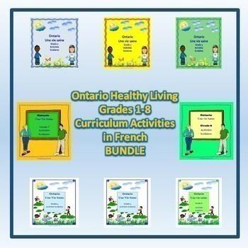 Ontario Healthy Living Grades 1-8  Curriculum Activities (in French) Bundle