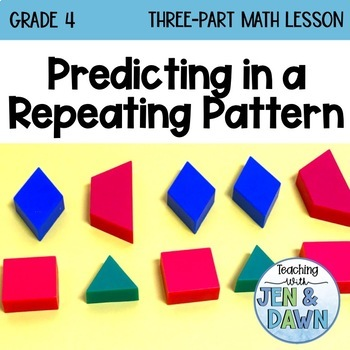 Ontario Math Three Part Lesson Predicting in a Repeating Pattern