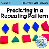 Ontario Math Three Part Lesson 3 Predicting in a Repeating Pattern