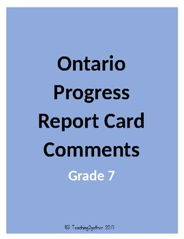 Ontario Progress Report Card Comments (Grade 7)