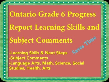 Ontario Progress Report Learning Skills and Subject Comments