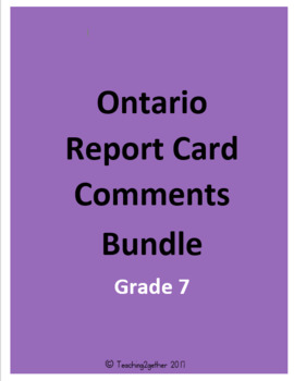 Ontario Report Card Comment Bundle (Grade 7)