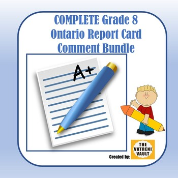 Ontario Report Card Comments - Complete Grade 8 Edition