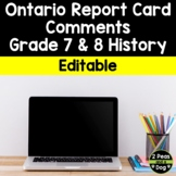 Ontario Report Card Comments Grade 7 and 8 History