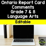 Ontario Report Card Comments  Grade 7 and 8 Language Arts