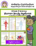 Ontario Science: Grade 5 Human Body Systems Digital
