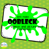 Oobleck: A Science Book Connection