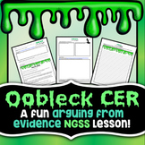 Oobleck CER - States of Matter Lab - NGSS Aligned