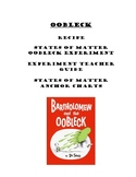 Oobleck/ States of Matter Experiment/ Anchor Charts