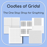 Oodles of Grids! The One Stop Shop for Graphing