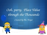 Ooh Party! Place Value through the Thousands