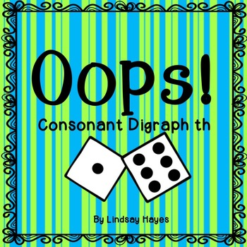 Oops: A Consonant Digraph th Game, Reading Street Unit 2, Week 1