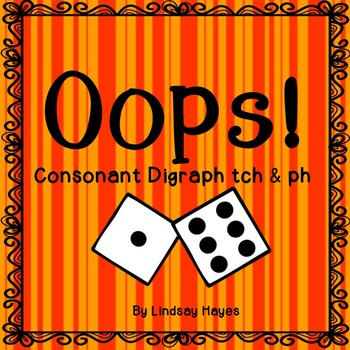 Oops: A Consonant Digraphs tch & ph Game, Reading Street U