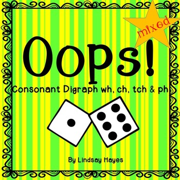 Oops: A Consonant Digraphs wh, ch, tch & ph Game, Reading