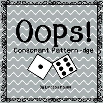 Oops: A Consonant Pattern -dge Game, Reading Street Unit 3, Week 6