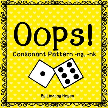 Oops: A Consonant Pattern -ng, -nk Game, Reading Street Unit 3, Week 2