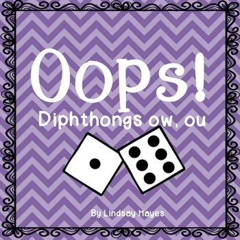Oops: A Diphthong ow, ou Game, Reading Street Unit 5, Week 1