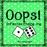 Oops: A Inflected Ending -ing Game, Reading Street Unit 1, Week 4