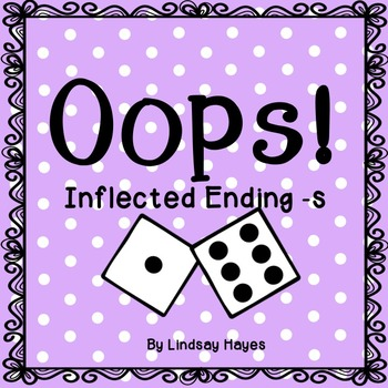 Oops: A Inflected Ending -s Game, Reading Street Unit 1, Week 4