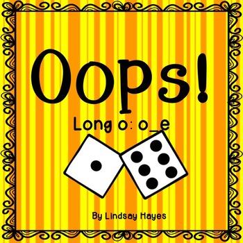 Oops: A Long o: o_e Game, Reading Street Unit 2, Week 4