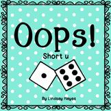 Oops: A Short u Game, Reading Street Unit 1, Week 6