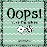 Oops!: A Vowel Digraph ea Game, Reading Street Unit 4, Week 2