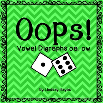 Oops: A Vowel Digraph oa, ow Game, Reading Street Unit 4, Week 3
