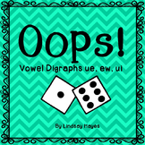 Oops: A Vowel Digraphs ue, ew, ui Game, Reading Street Uni