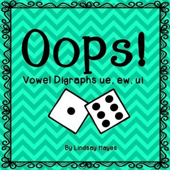 Oops: A Vowel Digraphs ue, ew, ui Game, Reading Street Uni